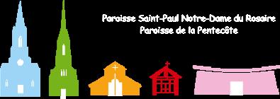 Paroisses de la Pentecôte et de Saint-Paul Notre-Dame du Rosaire